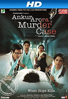 Ankur Arora Murder Case (2013) Hindi Movie DVDRip | 720p | 480p