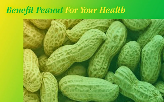 Benefit Of Peanut For Your Health