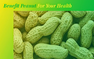 Benefit Of Peanut For Health  - startgohealthy.com