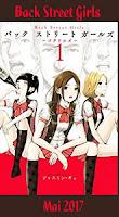 http://blog.mangaconseil.com/2017/03/a-paraitre-back-street-girls-en-mai-2017.html