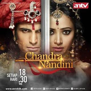 Sinopsis Chandra Nandini ANTV Episode 55 - Senin 26 Februari 2018