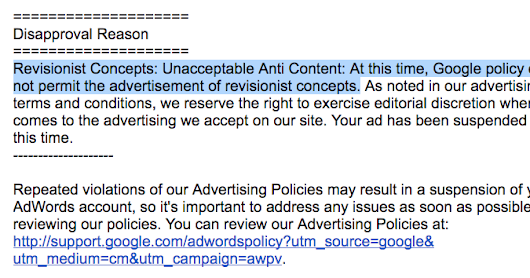 "Google kills my ad for ""Revisionist Concepts"" and ""Anti Content"""