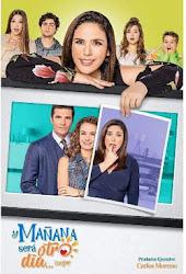 telenovela Y Mañana Sera Otro Dia