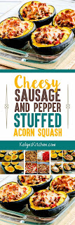 Cheesy Sausage and Pepper Stuffed Acorn Squash found on KalynsKitchen.com
