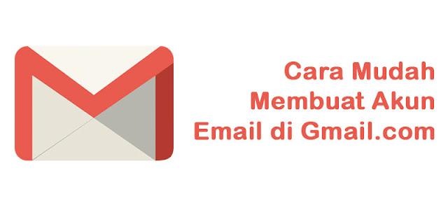 Cara Mudah Membuat Akun Email Di Gmail.com Gratis