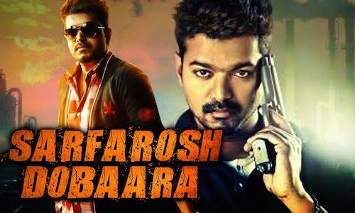 Sarfarosh Dobaara 2016 Hindi Dubbed Movie Download