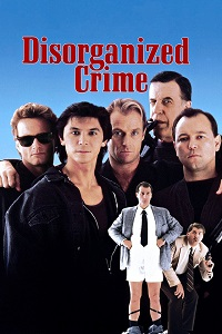 Watch Disorganized Crime Online Free in HD