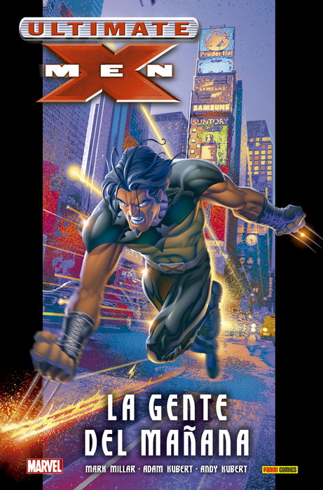 "Reseña de ""Ultimate Integral. Ultimate X-Men 1"" de Mark Millar y Adam Kubert - Panini Comics"