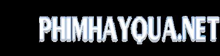 PHIMHAYQUA.NET