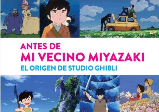 ANTES DE MI VECINO MIYAZAKI: EL ORIGEN DE ESTUDIO GHIBLI. RESEÑA