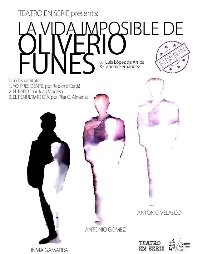 """Teatro: """"La vida imposible de Oliverio Funes"""" en Teatros Luchana"""
