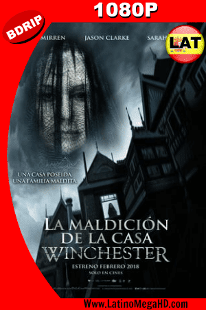 La Maldición De La Casa Winchester (2018)  Latino HD BDRIP 1080P ()