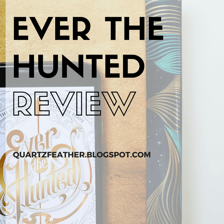 Ever the Hunted Review