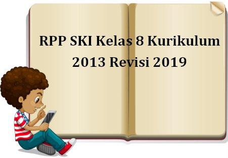 RPP SKI Kelas 8 Kurikulum 2013 Revisi 2019