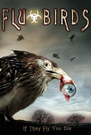 Flu Bird Horror (2008) ταινιες online seires oipeirates greek subs