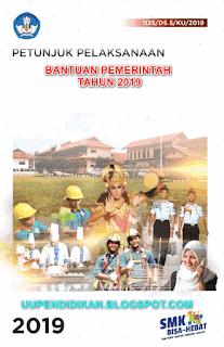 Juklak Bantuan Pemerintah Tingkat SMK Tahun 2019