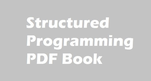 Structured Programming PDF Book free download