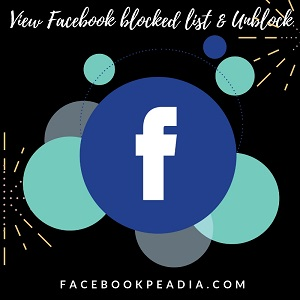 How To See Your Blocked List On Facebook - Unblock People & Facebook Friends