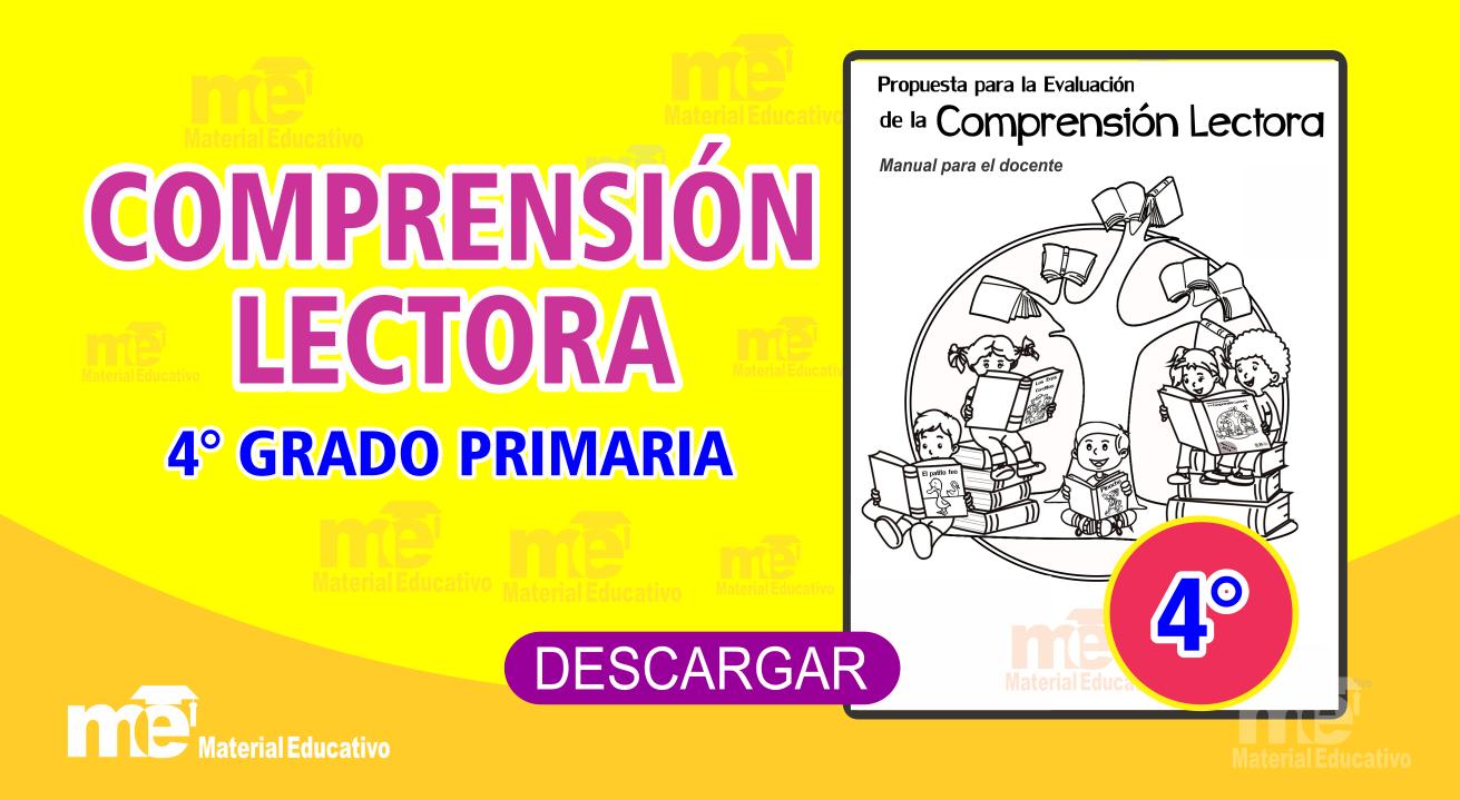 COMPRENSIÓN LECTORA 4° GRADO PRIMARIA ~ Material Educativo