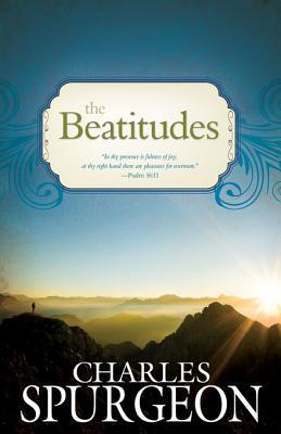 Charles Spurgeon-The Beatitudes-