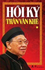 Hồi Ký Trần Văn Khê: Tập 1 - Trần Văn Khê