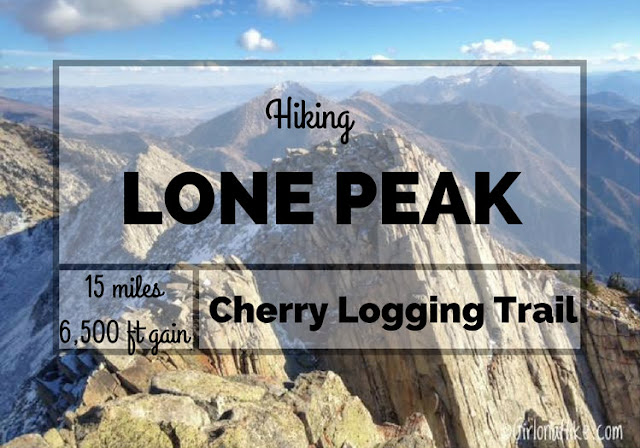 Hiking Lone Peak from the Cherry Canyon Logging Trail, Peak Bagging in Utah, Lone Peak Wilderness