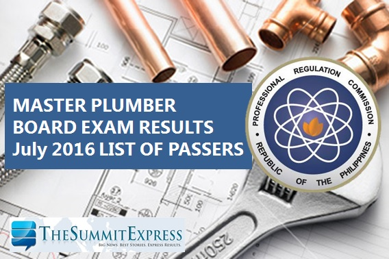 List of Passers: July 2016 Master Plumber board exam results