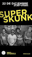 Superskunk en Siroco