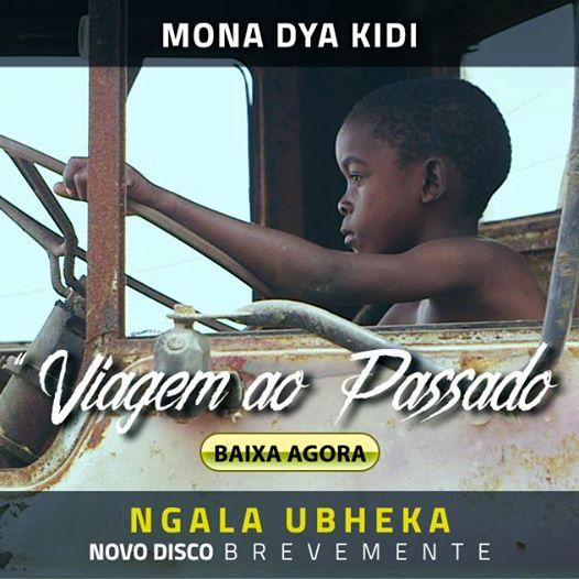 """Mona Dya Kidi lança o segundo single """"Viagem ao Passado""""."""