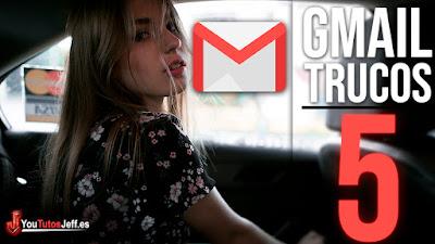 5 Trucos Gmail que No Conocías