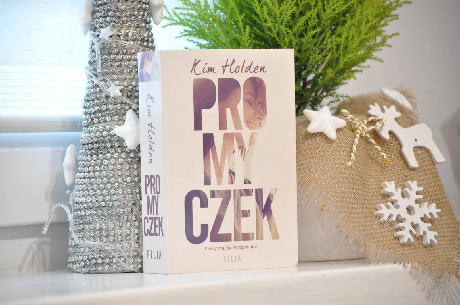 """""""Promyczek"""" - Kim Holden"""