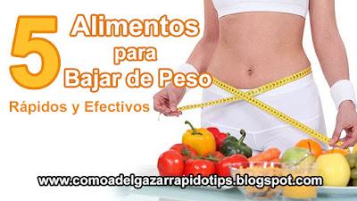 alimentos para adelgazar, alimentos para bajar de peso rapido, adelgazar