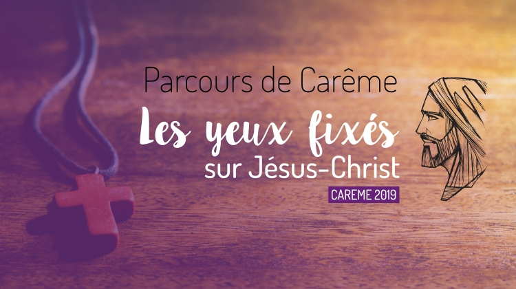 https://www.saintmaximeantony.org/2019/03/careme-2019-les-yeux-fixes-sur-jesus.html