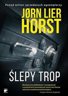 """""""Ślepy trop"""" - Jørn Lier Horst"""