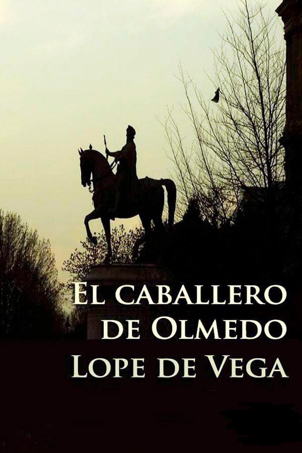 El caballero de Olmedo – Lope de Vega [MultiFormato]