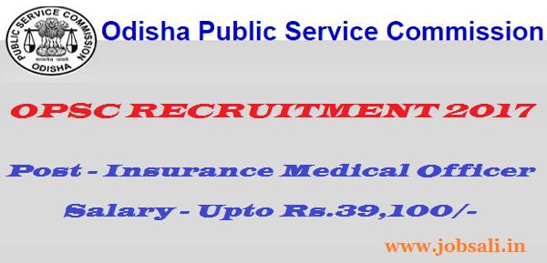 OPSC Vacancy 2017, Odisha PSC 2017, Govt jobs in Odisha
