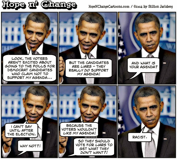 obama, obama jokes, cartoon, political, humor, stilton jarlsberg, conservative, hope n' change, hope and change, midterm, election, agenda