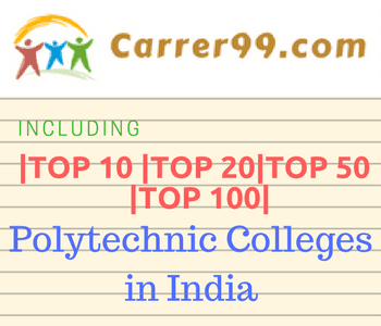 Top 100 Polytechnic colleges in India