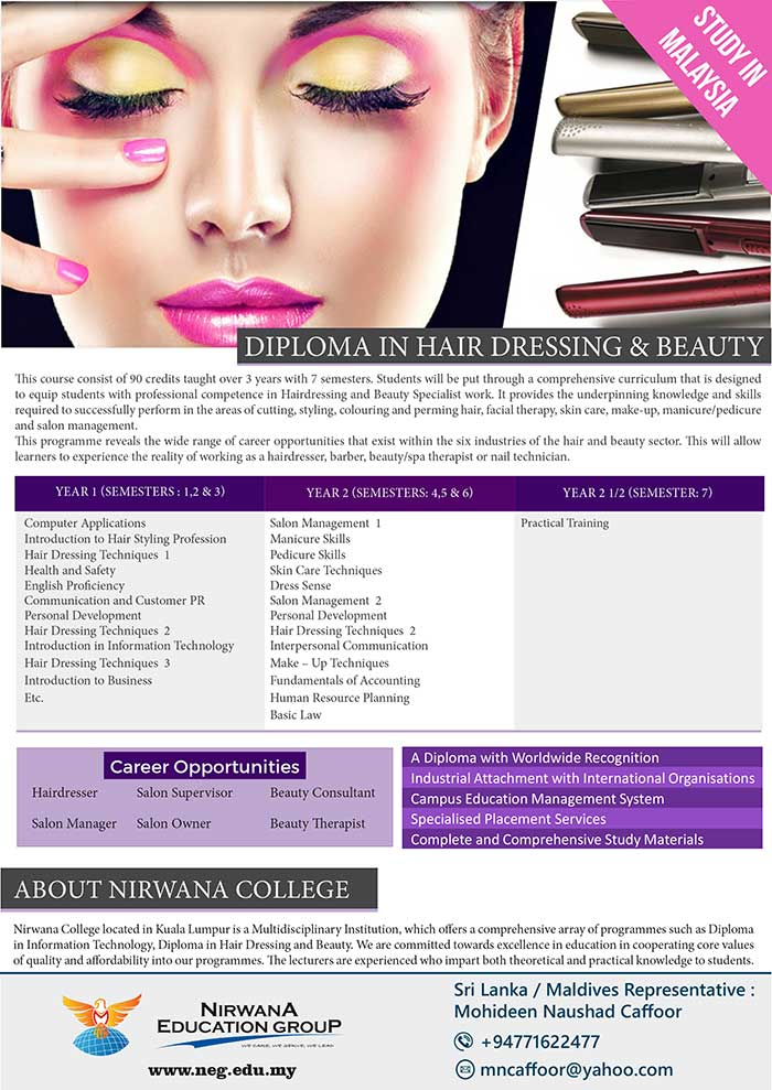 This course consist of 90 credits taught over 3 years with 7 semesters. Students will be put through a comprehensive curriculum that is designed to equip students with professional competence in Hairdressing and Beauty Specialist work. It provides the underpinning knowledge and skills required to successfully perform in the areas of cutting, styling, colouring and perming hair, facial therapy, skin care, make-up, manicure/pedicure and salon management. This programme reveals the wide range of career opportunities that exist within the six industries of the hair and beauty sector. This will allow learners to experience the reality of working as a hairdresser, barber, beauty/spa therapist or nail technician.