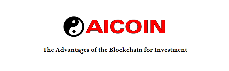 AICOIN - The Advantages of the Blockchain for Investment