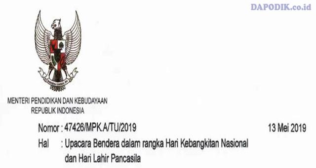 SE Mendikbud Tentang Pelaksanaan Upacara Bendera Harkitnas dan Hari Lahir Pancasila Tahun 2019