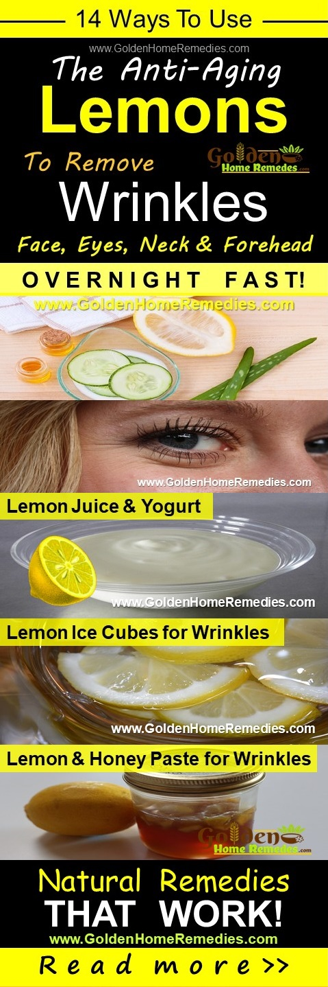 How To Remove Wrinkles Naturally With Lemon: 14 Fast Treatments
