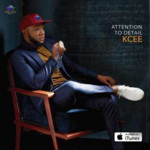 DOWNLOAD FULL ALBUM: KCee – Attention To Detail