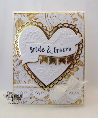 Our Daily Bread Designs Stamp/Die Duos: Wavy Words, Custom Dies: Ornate Hearts, Beautiful Borders, Large Banners, Pierced Rectangles, Paper Collection: Wedding Wishes