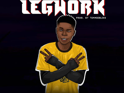 DOWNLOAD MP3: SalarmeeBaby(SamMayor) - Legwork