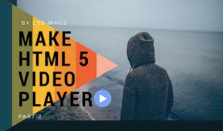 Make a HTML5 video player