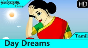 Panchatantra Tales – Day Dreams – Moral Stories for Kids in Tamil