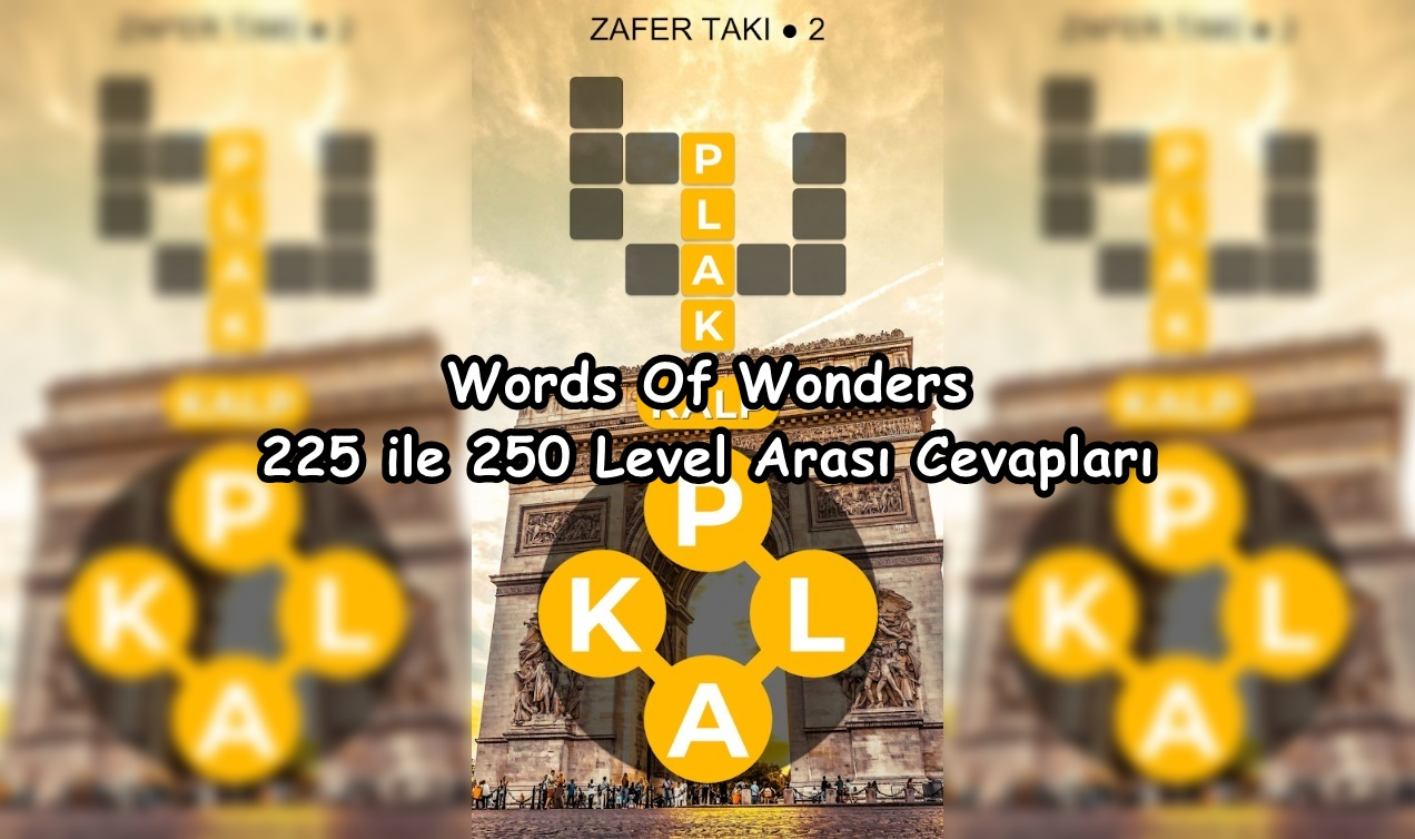 Words Of Wonders 225 ile 250 Level Arasi Cevaplar
