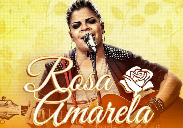 Paula Mattos - Rosa Amarela
