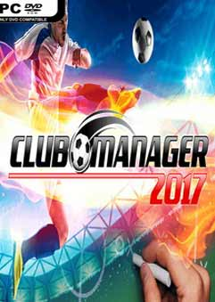 Club Manager 2017 PC Full [Multi2] [1-Link] [MEGA]